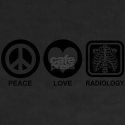 Peace Love Radiology Shirt