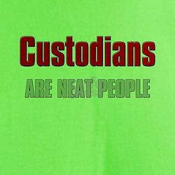 Custodians are Neat People T-Shirt