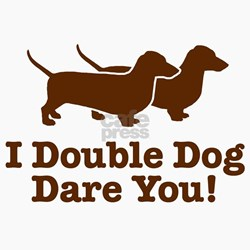 double_dog_dare_you_dachshund_magnet.jpg?height=250&width=250