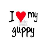 I LOVE MY Guppy Coffee Mug