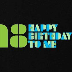 Happy Birthday 18 T-Shirt