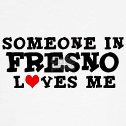 Fresno: Loves Me Tee