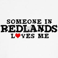 Redlands: Loves Me T