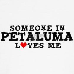 Petaluma: Loves Me T