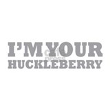 I'm Your Huckleberry Mug