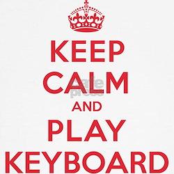 Keep Calm Play Keyboard T