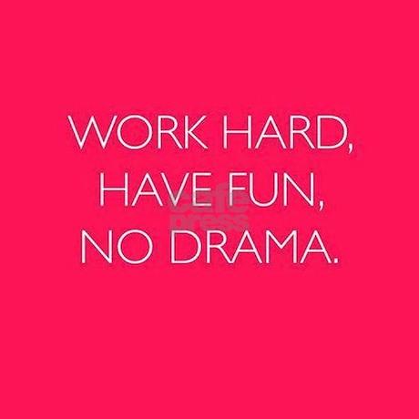 work drama quotes quotesgram