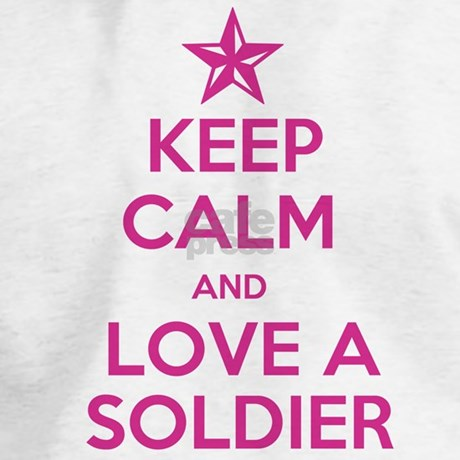 Keep calm and love a soldier jumper hoody by usmcgals