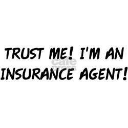 TRUST ME! INSURANCE AGENT Tee