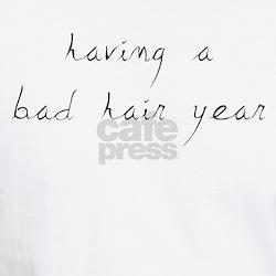 Bad Hair Year Shirt