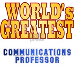 World's Greatest Communications Professor Shirt