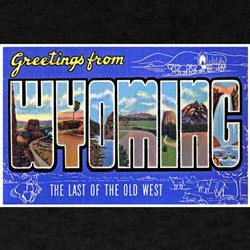 Wyoming Greetings (Front) Black T-Shirt