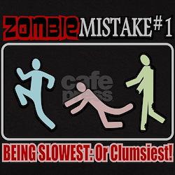 Zombie Mistake Slow Clumsy Tee