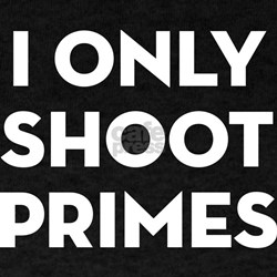 I only shoot primes T-Shirt