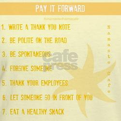 Pay it Forward 7 Shirt