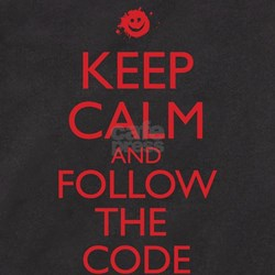 Keep Calm and Follow the Code T