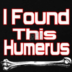 i found this humerus T