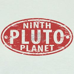 Pluto - Ninth Planet T