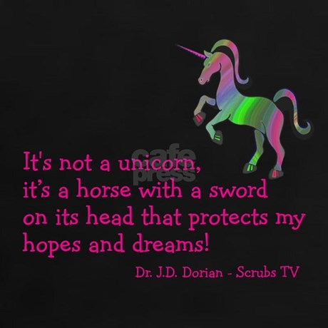 Scrubs Unicorn Quotes Tee By Kinnikinnick
