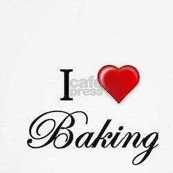 I Love Baking T