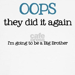 Oops Big Brother - T-Shirt