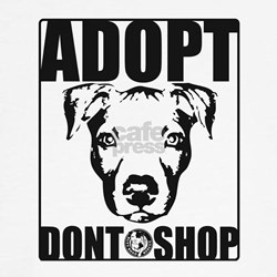 Adopt, Don't Shop T