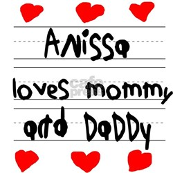 Anissa Loves Mommy and Daddy Shirt