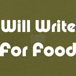 Will Write For Food Black T-Shirt T-Shirt