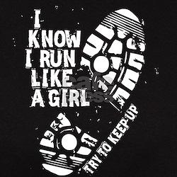 I Know I Run Like a Girl Tee