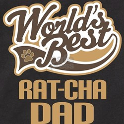 Rat-Cha Dog Dad T