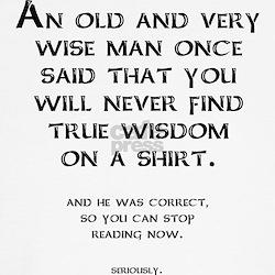 wisdom_shirt_funny_tshirt_tshirt.jpg?height=250&width=250&padToSquare ...