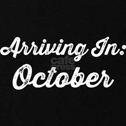 Arriving In October Due Date T-Shirt