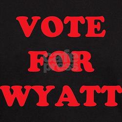 VOTE FOR WYATT T-Shirt