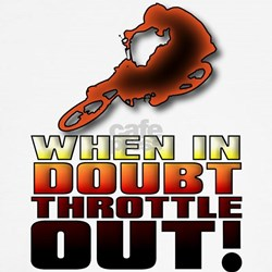 When In Doubt Throttle Out ATV Quad Off Road Toddl