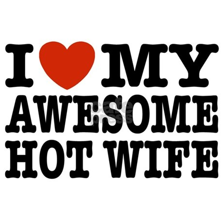I Love My Awesome Hot Wife Small Mug By Teesorama