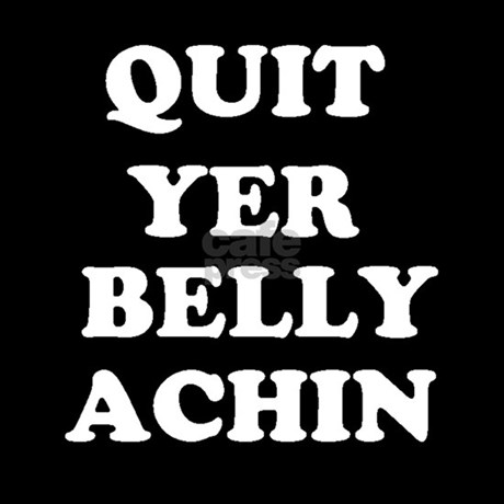 quit_yer_belly_achin_womens_dark_pajamas