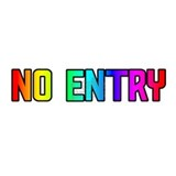 NO ENTRY RAINBOW TEXT Mug