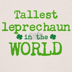 Tallest leprechaun in the World T-Shirt