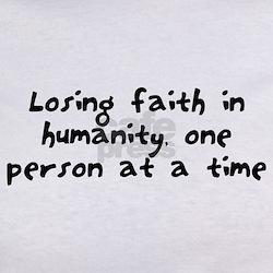 Losing faith in humanity Tee