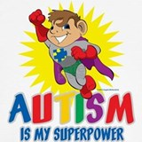 Autism is my superpower T-shirts
