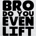 Bro T-shirts