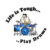 Life is Tough...Play Drums Mug