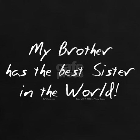 My Brother, Best Sister Tee by kepnersdesigns
