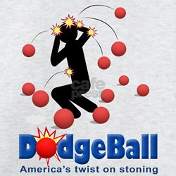 DodgeBall - Americas twist on stoning T-Shirt