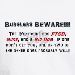 Burglars Beware!!! Shirt