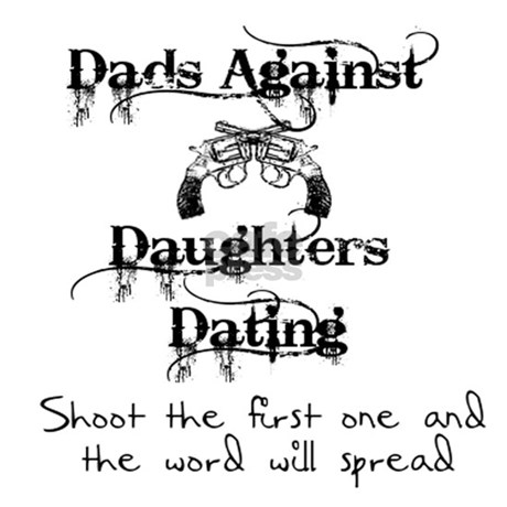 Dating Shirt Australia T Against Daughters Dads