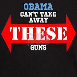 Obama cant take these guns T-Shirt