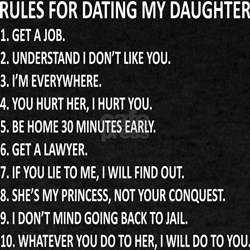 10 rules for dating my teenage daughter t shirt