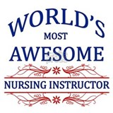World's Most Awesome Nursing Instructor Mug