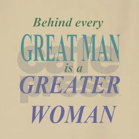 an analysis of behind every good man is a great woman The new topic behind every good man is a great woman is one of the most popular assignments among students' documents if you are stuck with writing or missing ideas, scroll down and find inspiration in the best samples.